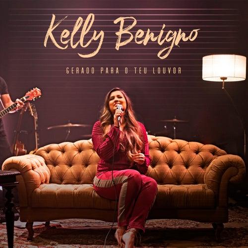 Gerado para o Teu Louvor de Kelly Benigno