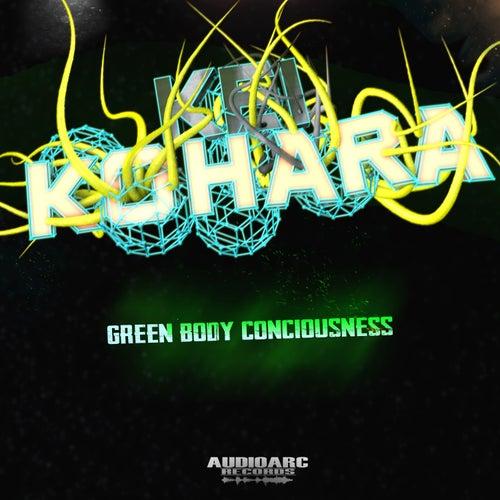 Green body conciuosness by Kei Kohara