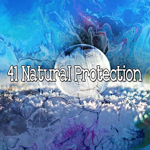 41 Natural Protection by Yoga Music