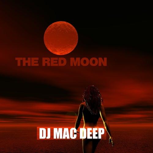 The Red Moon de DJ Mac Deep