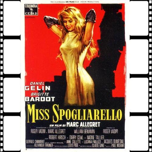 Mille Streptease (Original Soundtrack 1958 Miss Spogliarello) by Brigitte Bardot