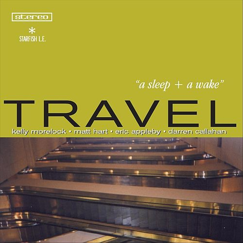 A Sleep + A Wake de Travel