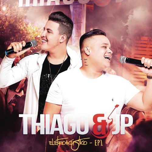 Eletroacústico - EP 1 de Thiago