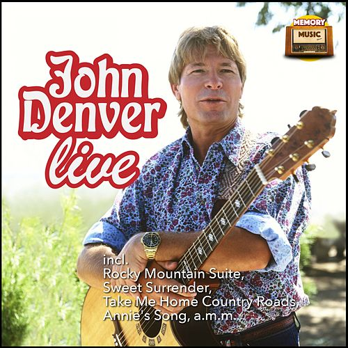 John Denver, Live by John Denver