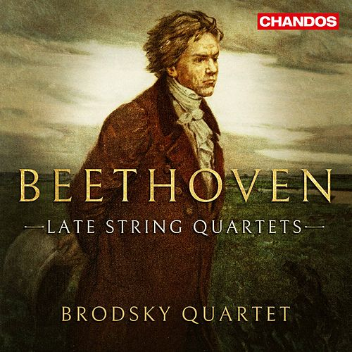 Beethoven: Late String Quartets von Brodsky Quartet