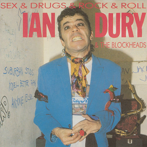 Sex & Drugs & Rock & Roll de Ian Dury