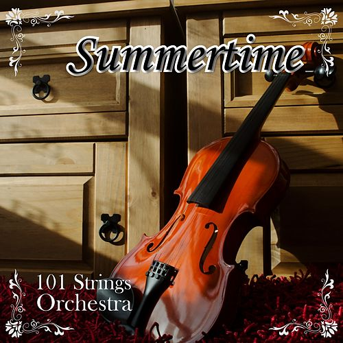 Summertime (Instrumental) by 101 Strings Orchestra
