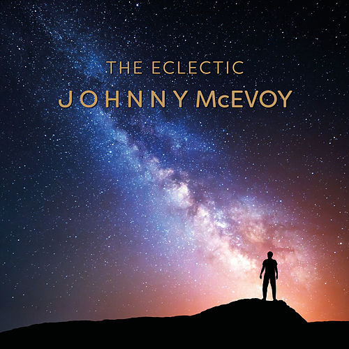 The Eclectic by Johnny McEvoy