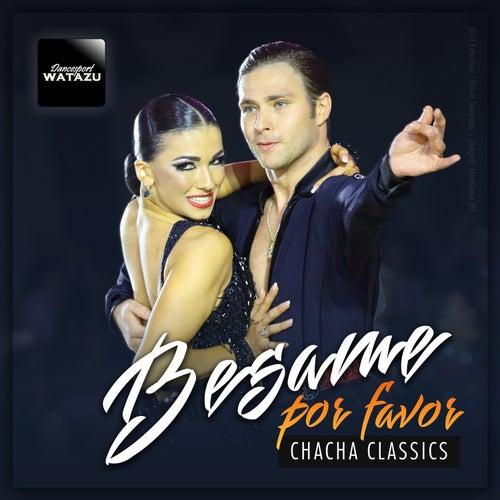 Besame Por Favor: Chacha Classics de Watazu