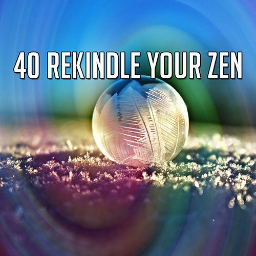 40 Rekindle Your Zen by Classical Study Music (1)