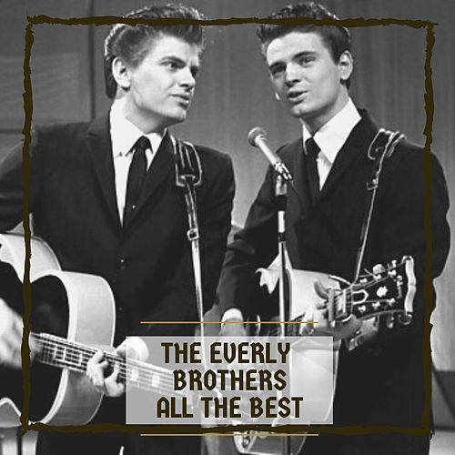 All The Best van The Everly Brothers