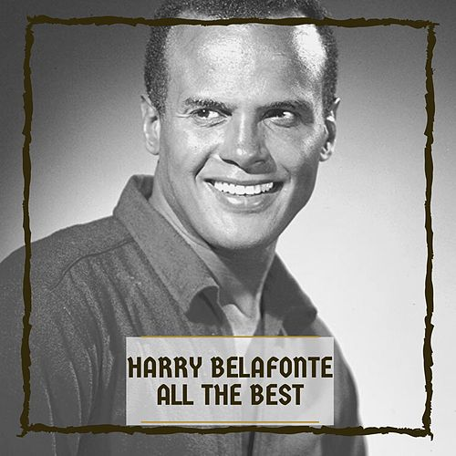 All The Best by Harry Belafonte