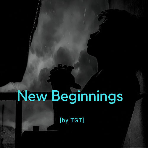 New Beginnings by T.G.T.