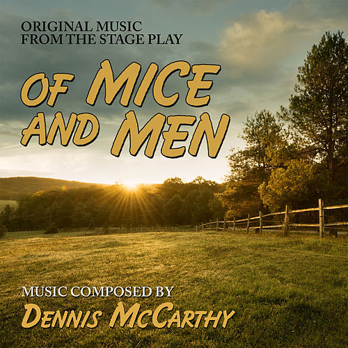 Of Mice And Men de Dennis McCarthy