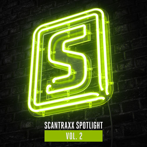 Scantraxx Spotlight Vol. 2 by Scantraxx