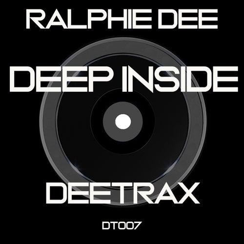 Deep Inside de Ralphie Dee