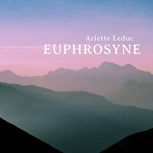 Euphrosyne de Arlette Leduc