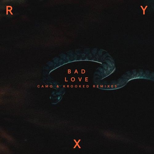 Bad Love (Camo & Krooked Remix) de Ry X
