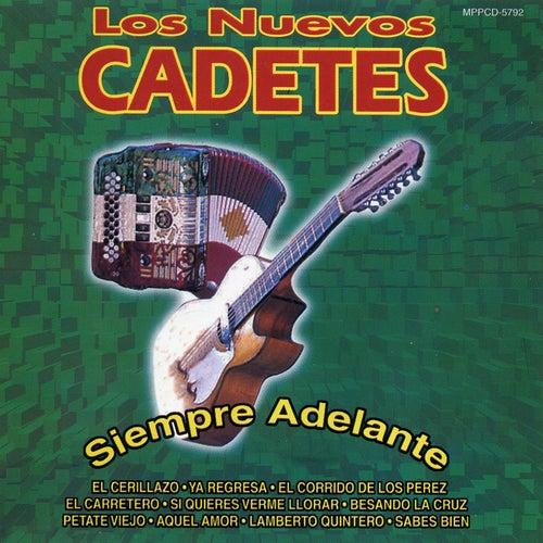 Siempre Adelante by Los Nuevos Cadetes
