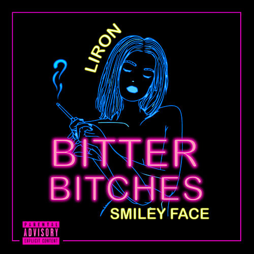Bitter Bitches by Liron