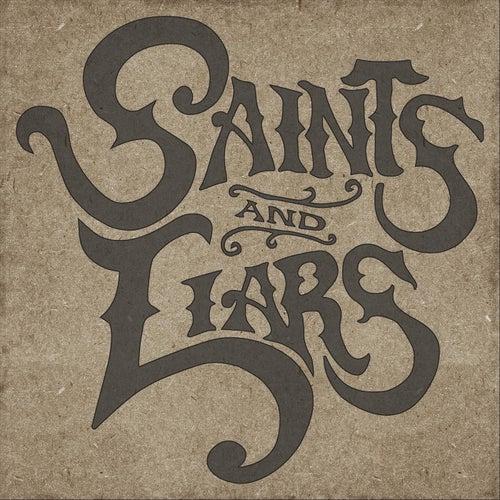 Saints & Liars by Saints
