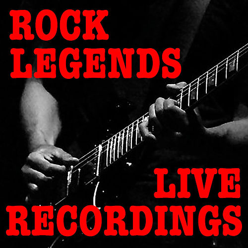 Rock Legends Live Recordings von Various Artists