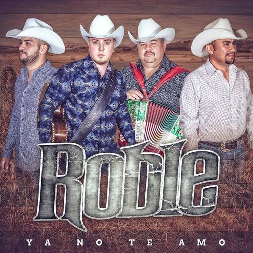 Ya No Te Amo by Roble