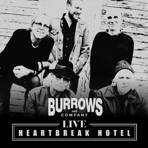 Heartbreak Hotel (Live) von Burrows and Company