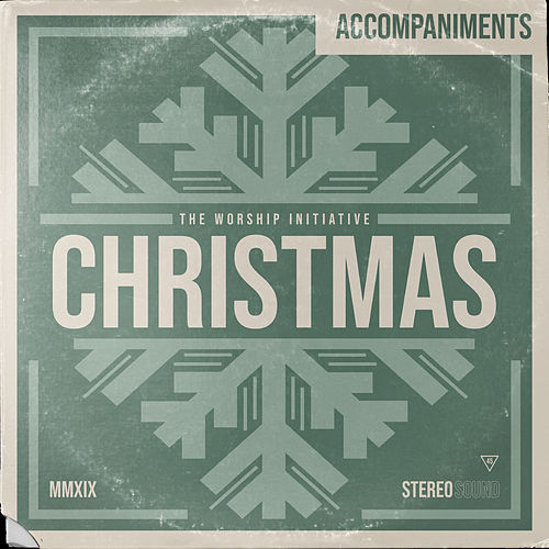 Worship Initiative Christmas (Accompaniments) by The Worship Initiative