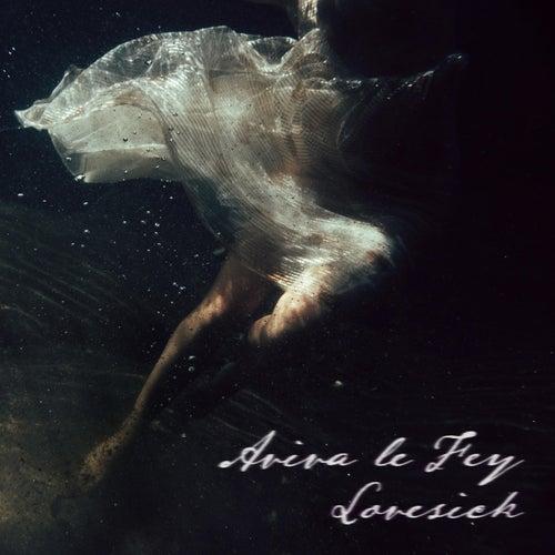 Lovesick by Aviva Le Fey