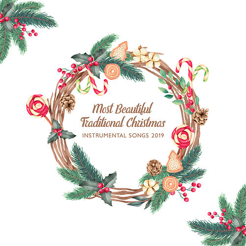 Most Beautiful Traditional Christmas Instrumental Songs 2019 by Christmas Hits