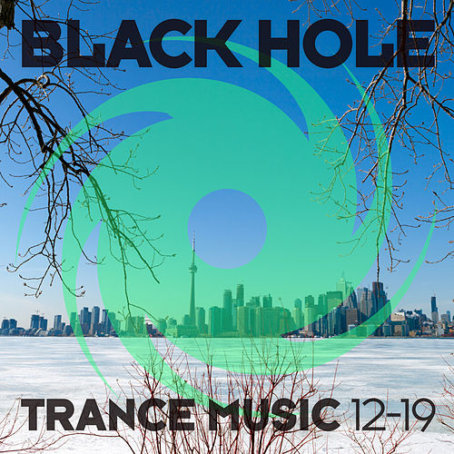Black Hole Trance Music 12-19 by Various Artists