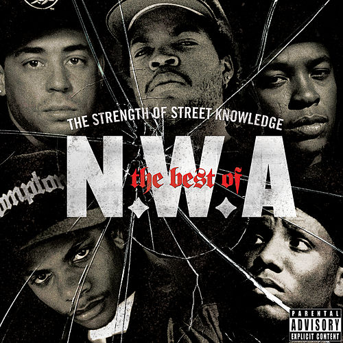 The Best Of N.W.A: The Strength Of Street Knowledge de N.W.A
