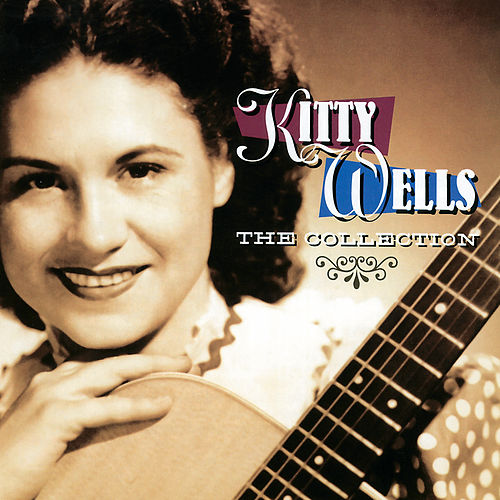 The Collection by Kitty Wells