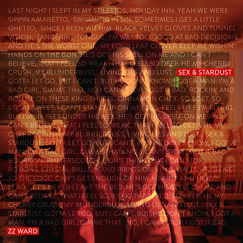 Sex & Stardust de ZZ Ward