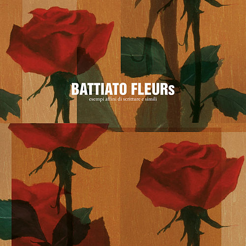 Fleurs (Remastered) di Franco Battiato