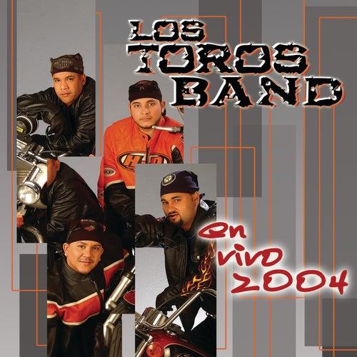 En Vivo 2004 (En Vivo) by Los Toros Band