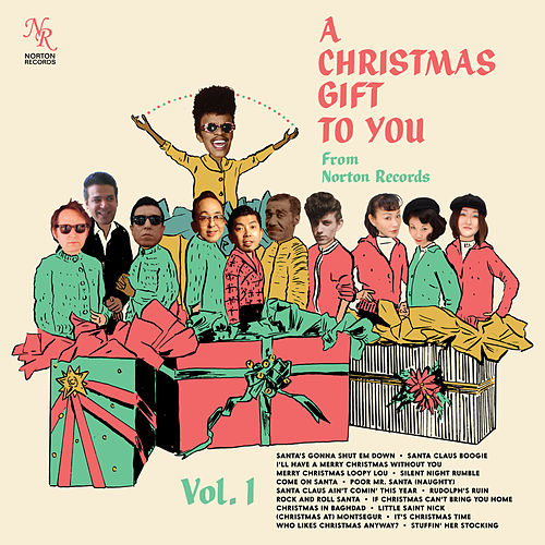 A Christmas Gift to You from Norton Records, Vol. 1 by Various Artists