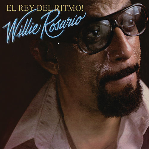 El Rey Del Ritmo by Willie Rosario