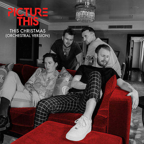 This Christmas (Orchestral Version) von Picture This