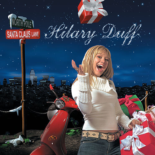 Santa Claus Lane by Hilary Duff
