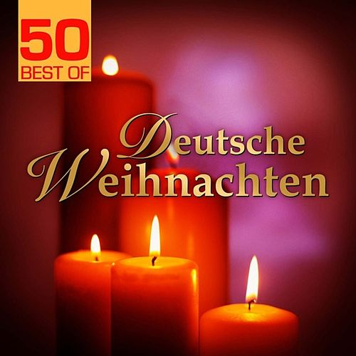 50 Best Of Deutsche Weihnachten by Various Artists