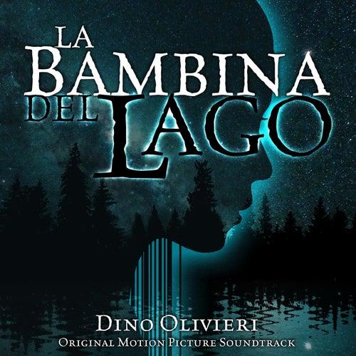 La Bambina del Lago (Original Motion Picture Soundtrack) di Dino Olivieri