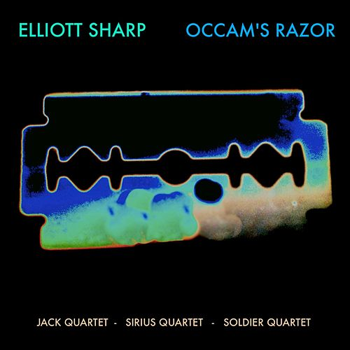 Occam's Razor by Elliott Sharp