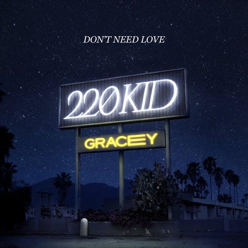 Don't Need Love de 220 KID
