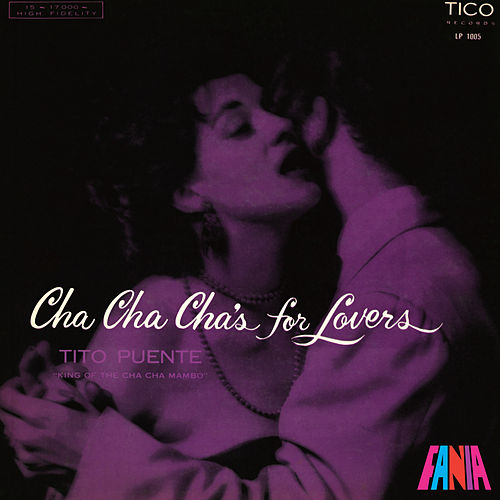 Cha Cha Cha's For Lovers by Tito Puente