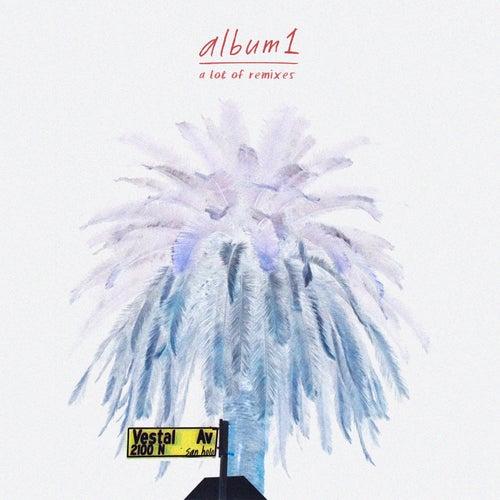 Album1 (A Lot Of Remixes) by San Holo