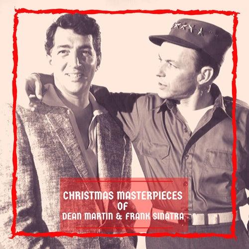 Christmas Masterpieces of Dean Martin & Frank Sinatra von Dean Martin