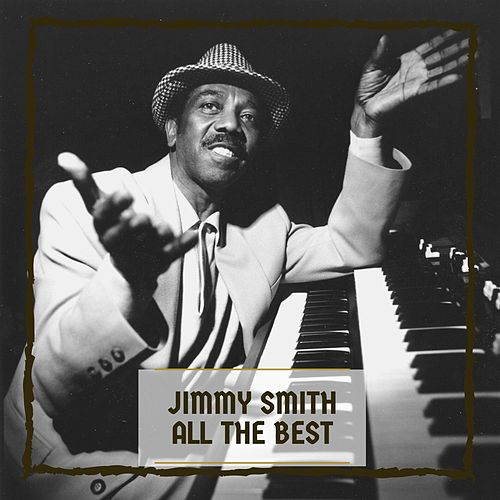 All The Best by Jimmy Smith
