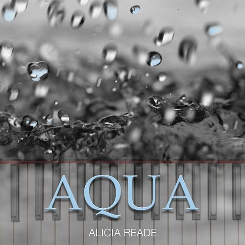 Aqua by Alicia Reade